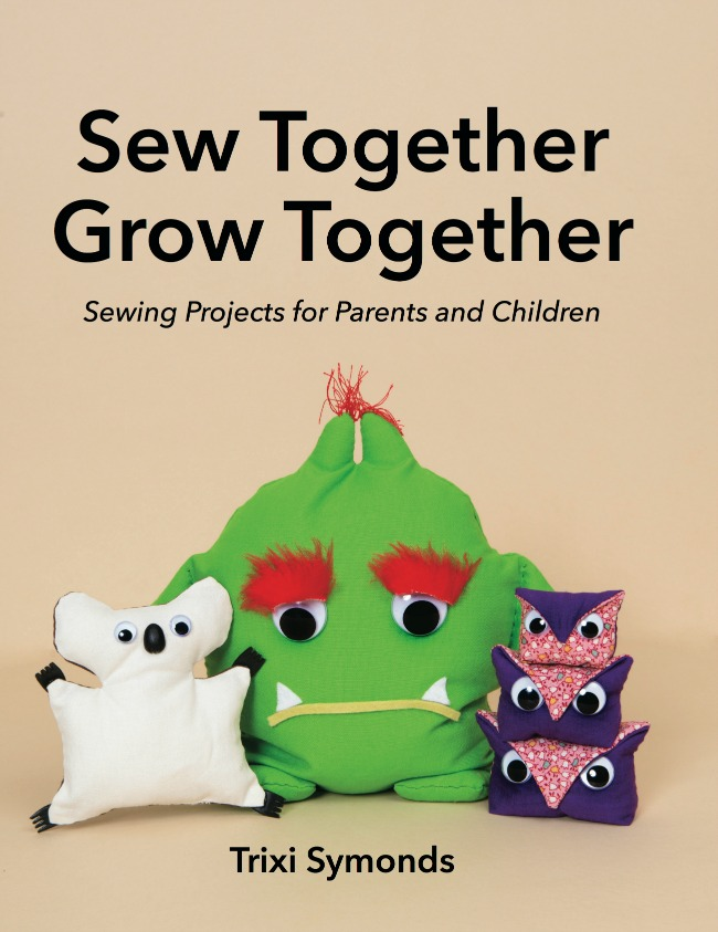 Sew Together Grow Together a sewing book for kids